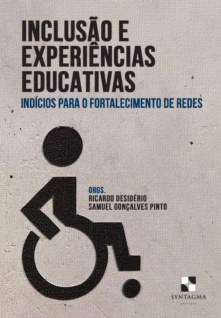 Inclusão e Experiências Educativas