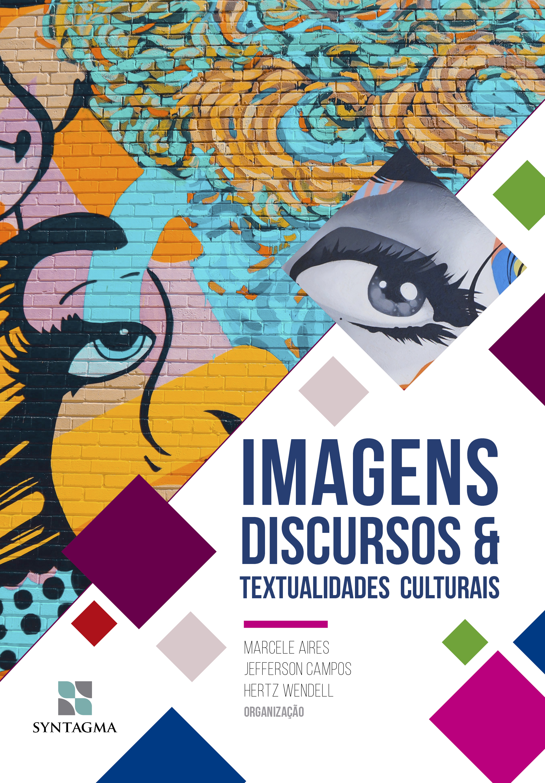Imagens, Discursos